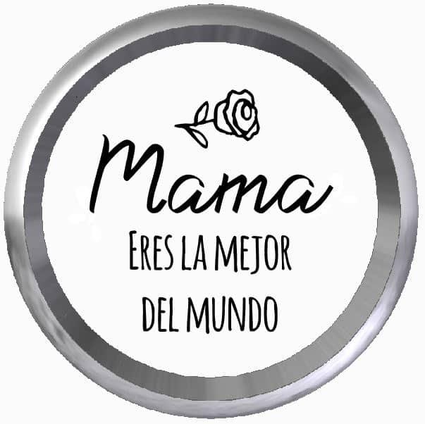 Mama eres la mejor del mundo